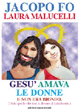 Libri Jacopo Fo Gesù amava le donne